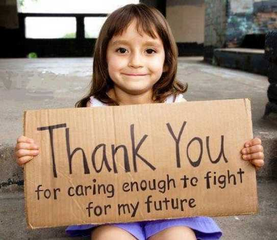 Thank you for caring enough to fight for my future